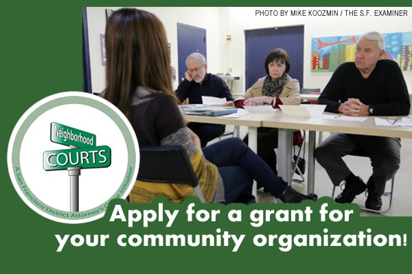 The SF District Attorney's Office has released instructions for 2015 grant application. The grant is for community-based organizations..