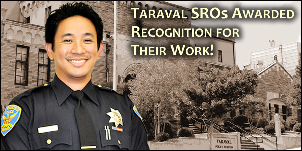 Officer Austria, on behalf of all Taraval School Resource Officers, received recognition for their hard work to keep our schools safe!