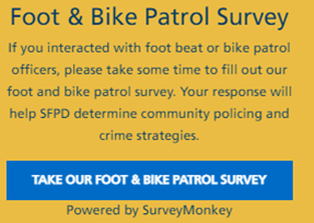San Francisco Police Department Foot and Bike Patrol Survey (surveymonkey.com)